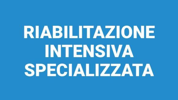 Riabilitazione Intensiva Specializzata